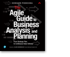 The Agile Guide to Business Analysis and Planning — From Strategic Plan to Continuous Value Delivery